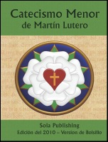 Martin Luther's Small Catechism (Spanish/Español) C-8301