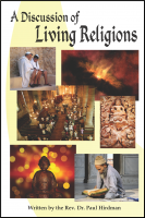 A Discussion of Living Religions B-H310