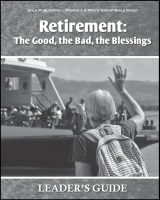 Retirement: The Good, the Bad, the Blessings - Leader W-1915