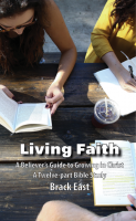 Living Faith: A Believer's Guide to Growing in Christ B-E100