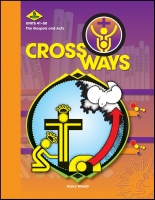 Crossways - Section 5: Student Manual H-1015