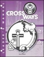 Crossways - Leader's Guide H-1002